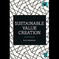 Sustainable Value Creation (English Edition)