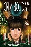Grim Holiday (Aisling Grimlock) (Volume 6)