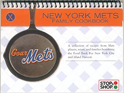 Gourmets new york mets family cookbook the new york mets amazon gourmets new york mets family cookbook the new york mets amazon books forumfinder Images