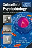 Subcellular Psychobiology Diagnosis Handbook