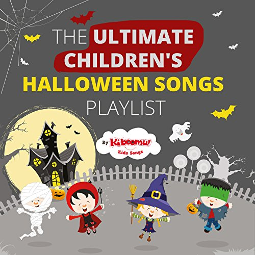The Ultimate Children's Halloween Songs -