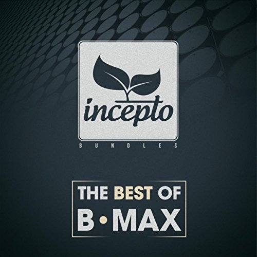 The Best of B-Max (Best Of Max B)