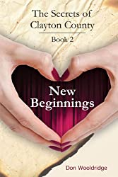 New Beginnings (The Secrets of Clayton County Book 2)