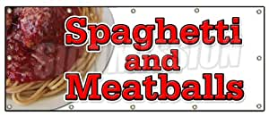 "48""x120"" SPAGHETTI AND MEATBALLS BANNER SIGN italian cucina food pasta meatballs"