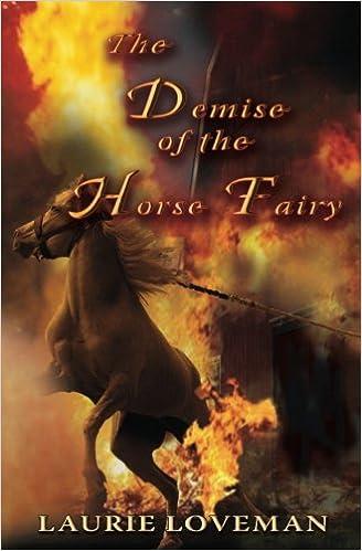 Demise of the Horse Fairy (Firehouse Family): Laurie Loveman ...