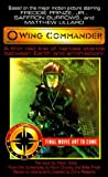 Wing Commander: The Novel (Movie Universe, Book 1) by Peter Telep (1999-02-03)
