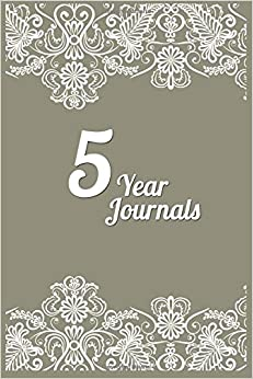 5 Year Journals: 5 Years Of Memories, Blank Date No Month, 6 x 9, 365 Lined Pages