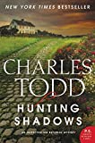 Hunting Shadows: An Inspector Ian Rutledge Mystery (Inspector Ian Rutledge Mysteries) by Charles Todd (2014-12-30) by  Charles Todd in stock, buy online here