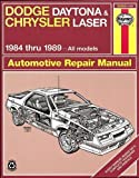 Dodge Daytona & Chrysler Laser 1984-1989 All Models (Haynes Manuals) (Haynes Repair Manuals)