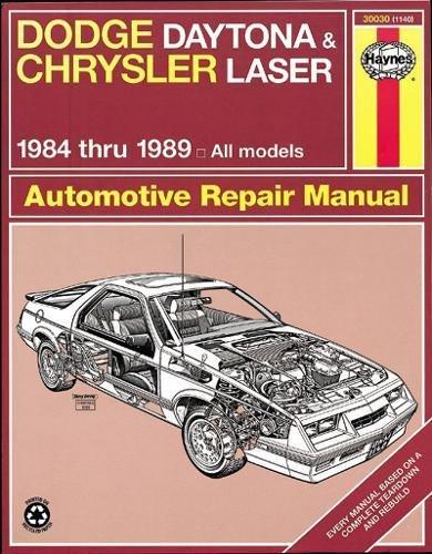 Chrysler Laser Manual - Dodge Daytona & Chrysler Laser 1984-1989 All Models (Haynes Manuals) (Haynes Repair Manuals)