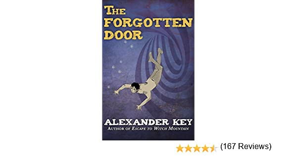 The Forgotten Door - Kindle edition by Alexander Key. Children Kindle eBooks @ Amazon.com.  sc 1 st  Amazon.com & The Forgotten Door - Kindle edition by Alexander Key. Children ... pezcame.com