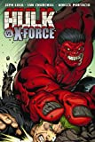 Hulk Volume 4: Hulk Vs. X-Force TPB (Hulk (Paperback Marvel))