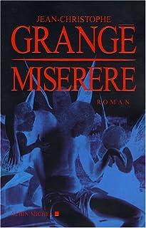 Miserere : roman, Grangé, Jean-Christophe