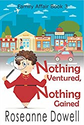 Nothing Ventured, Nothing Gained (A Family Affair Book 3)
