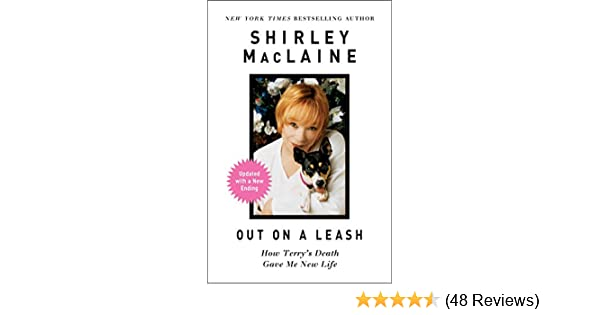 Out On A Leash How Terrys Death Gave Me New Life Kindle Edition
