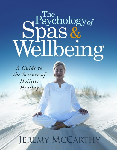 (The Psychology of Spas &)