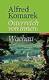 Wachau. Österreich von innen Band 2
