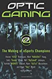 OpTic Gaming: The Making of eSports Champions