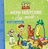 TOY STORY - Mon Histoire du Soir - Le Lapin surprise (Pâques)