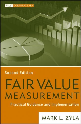 Download Fair Value Measurement: Practical Guidance and Implementation (Wiley Corporate F&A) Pdf