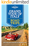 Lonely Planet Grand Tour of Italy Road Trips (Travel Guide)
