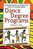 Dance Degree Programs, Kathleen E. Klein, 1441501177