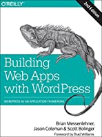 Building Web Apps with WordPress, 2nd Edition Front Cover