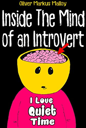 Inside The Mind of an Introvert: Comics, Deep Thoughts and Quotable Quotes (Malloy Rocks Comics Book 1)