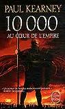10 000 : Au coeur de l'empire par Kearney