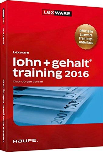 Lexware lohn + gehalt Training 2016 (Lexware Training)