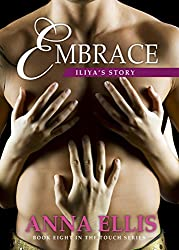 Embrace - Iliya's Story: Book eight in the Touch series