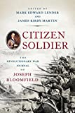 img - for Citizen Soldier: The Revolutionary War Journal of Joseph Bloomfield book / textbook / text book