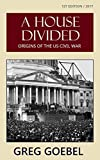A House Divided: Origins Of The US Civil War