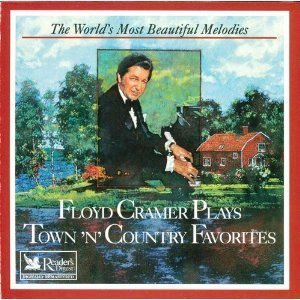 Floyd Cramer Plays Town 'n' Country Favorites (World's Most Beautiful Melodies From Reader's Digest) Worlds Favorite Piano Music