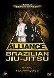 Alliance Brazilian Jiu-Jitsu: Basic Techniques
