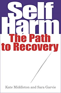 What Parents Need to Know The Parent/'s Guide to Self-Harm 0745955703