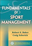 Fundamentals of Sport Management 1st Edition