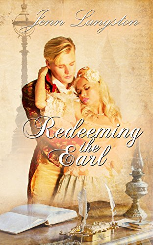 Redeeming the Earl (PERFECT SERIES COMPANION Book 3) (English Edition)
