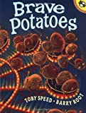 Brave Potatoes, Toby Speed, 0698119436