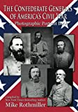img - for The Confederate General's of America's Civil War: A Photographic Portrait Book book / textbook / text book