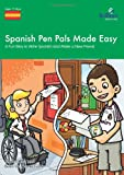 Spanish Pen Pals Made Easy - a Fun Way to Write Spanish and Make a New Friend, Sinead Leleu and Belén de Vicente Fisher, 0857471422