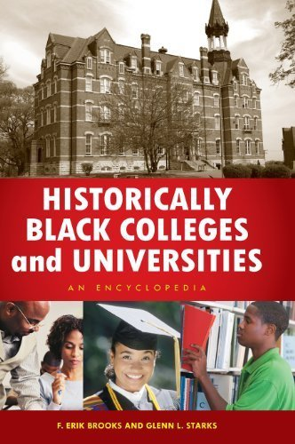 Search : Historically Black Colleges and Universities: An Encyclopedia (African American Studies) by F. Erik Brooks Ph.D. (2011-09-13)