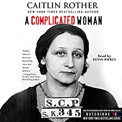 A Complicated Woman: South Carolina, Notorious USA