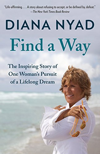 Find a Way: The Inspiring Story of One Woman's Pursuit of a Lifelong Dream from Vintage