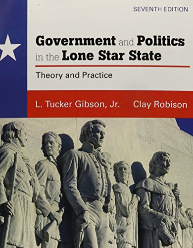 Government and Politics in the Lone Star State with MySearchLab (7th Edition)
