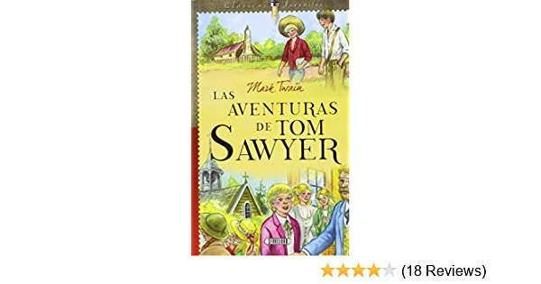 AVENTURAS DE TOM SAWYER, LAS: Mark Twain: 9788490051009: Amazon.com: Books