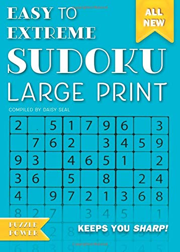 Easy to Extreme Sudoku Large Print (Blue): Keeps You Sharp (Puzzle Power) pdf