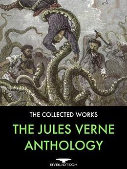 The Jules Verne Anthology 45 Complete Works