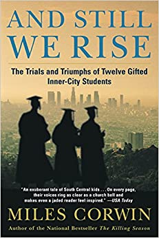 Book And Still We Rise: The Trials and Triumphs of Twelve Gifted Inner-City Students