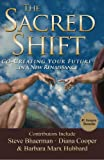 The Sacred Shift, Hunt Henion, 0982205473